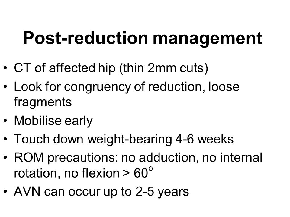 Post-reduction management