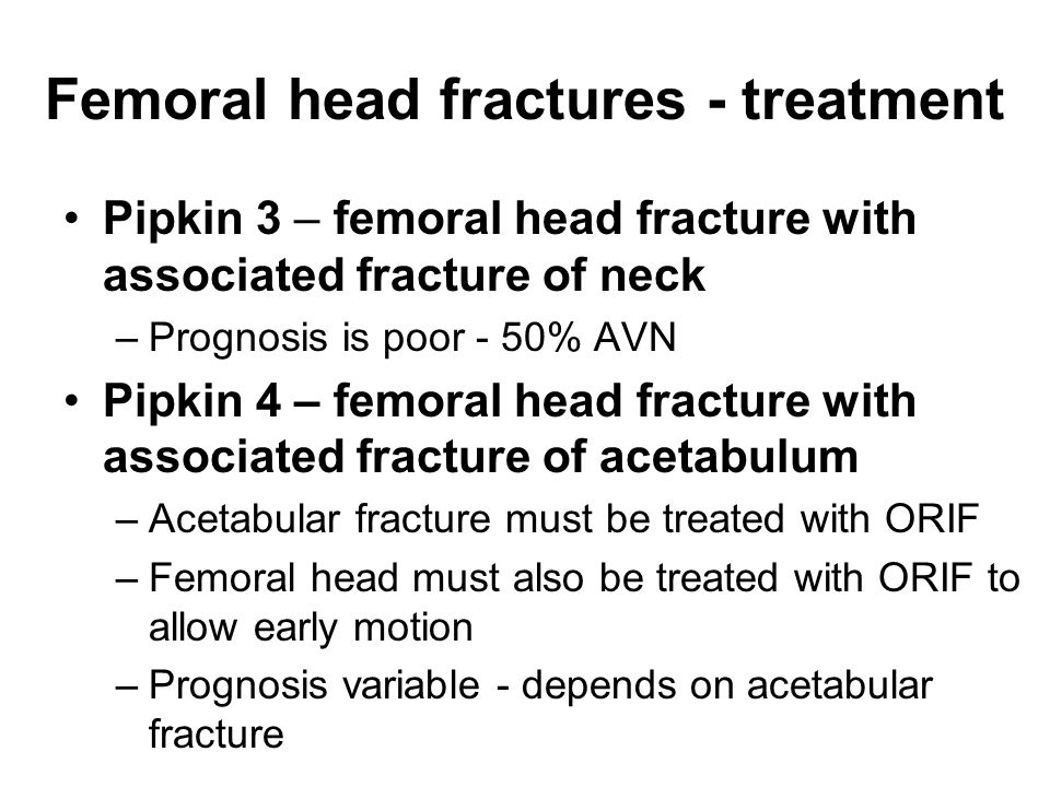 Femoral head fractures - treatment