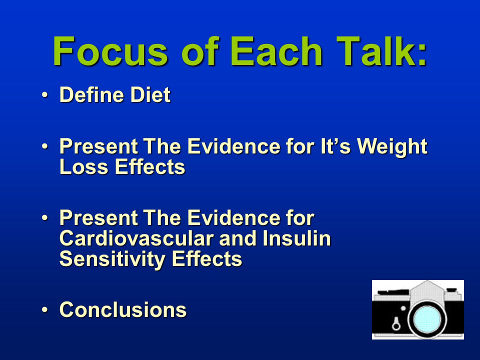 Focus of Each Talk: Define Diet