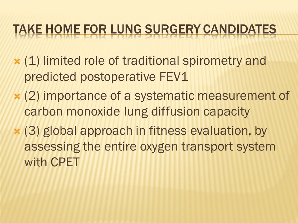 Take home for lung surgery candidates