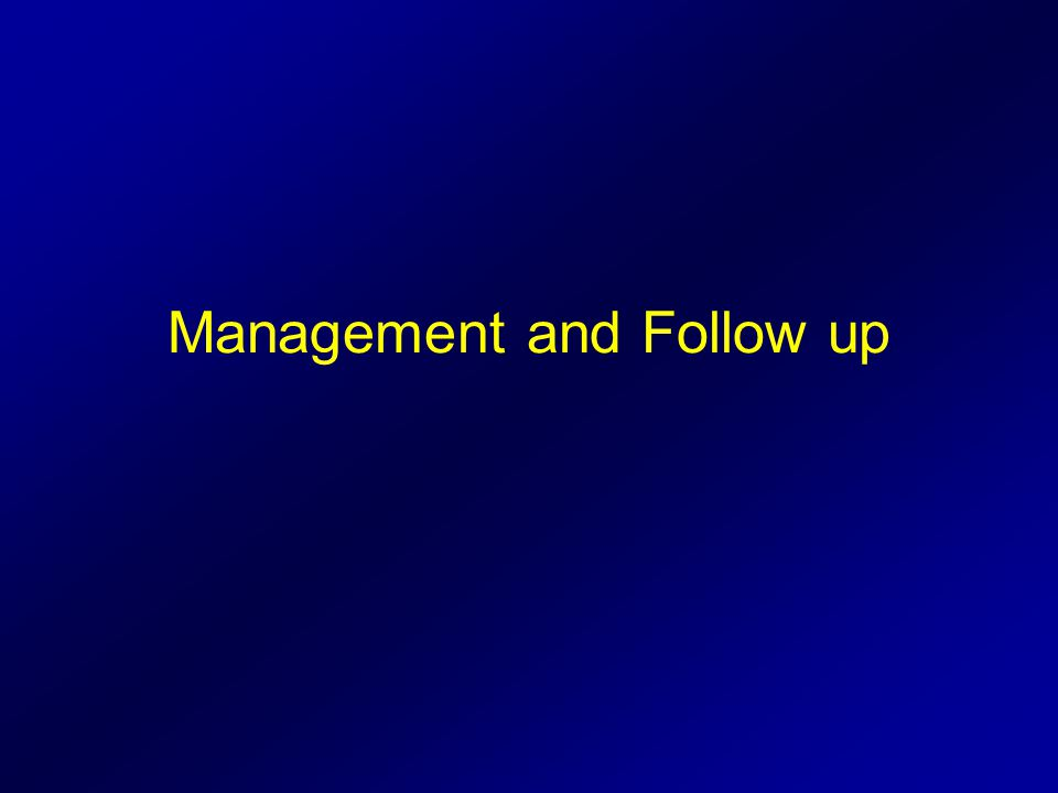 Management and Follow up