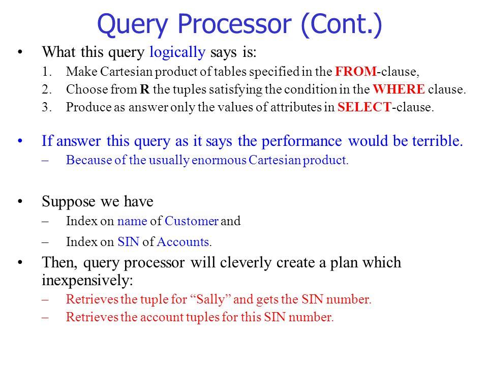 Query Processor (Cont.)