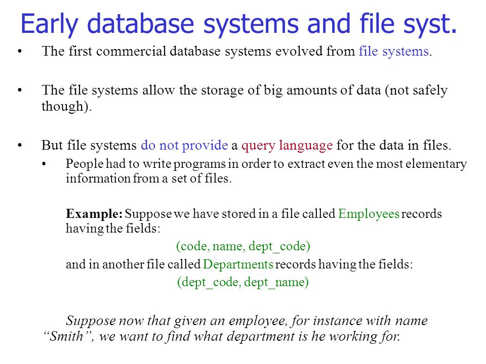 Early database systems and file syst.
