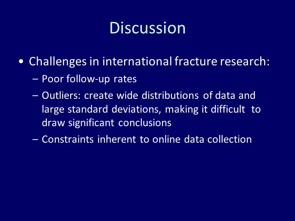 Discussion Challenges in international fracture research: