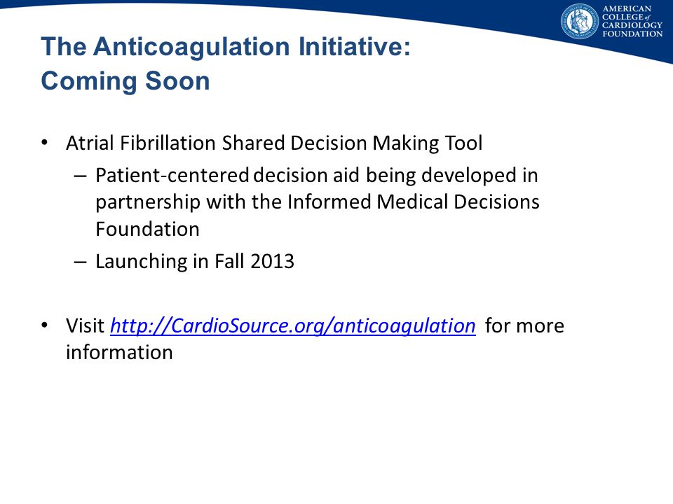 The Anticoagulation Initiative: Coming Soon