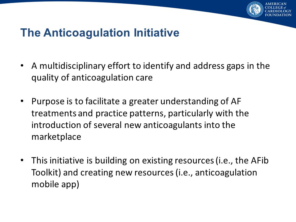 The Anticoagulation Initiative