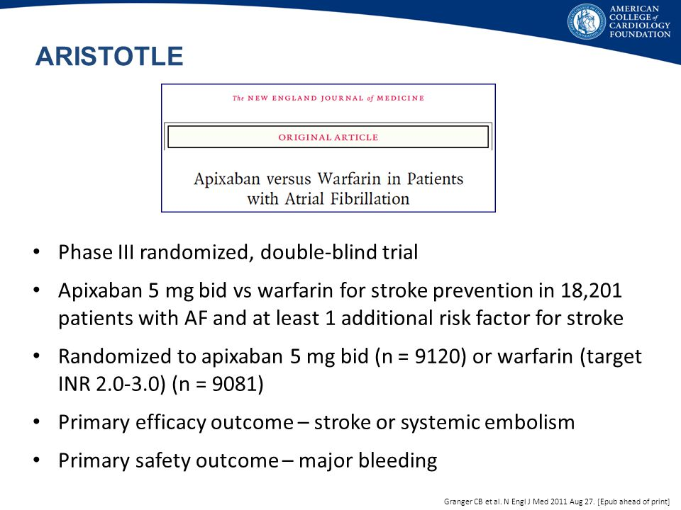ARISTOTLE Phase III randomized, double-blind trial
