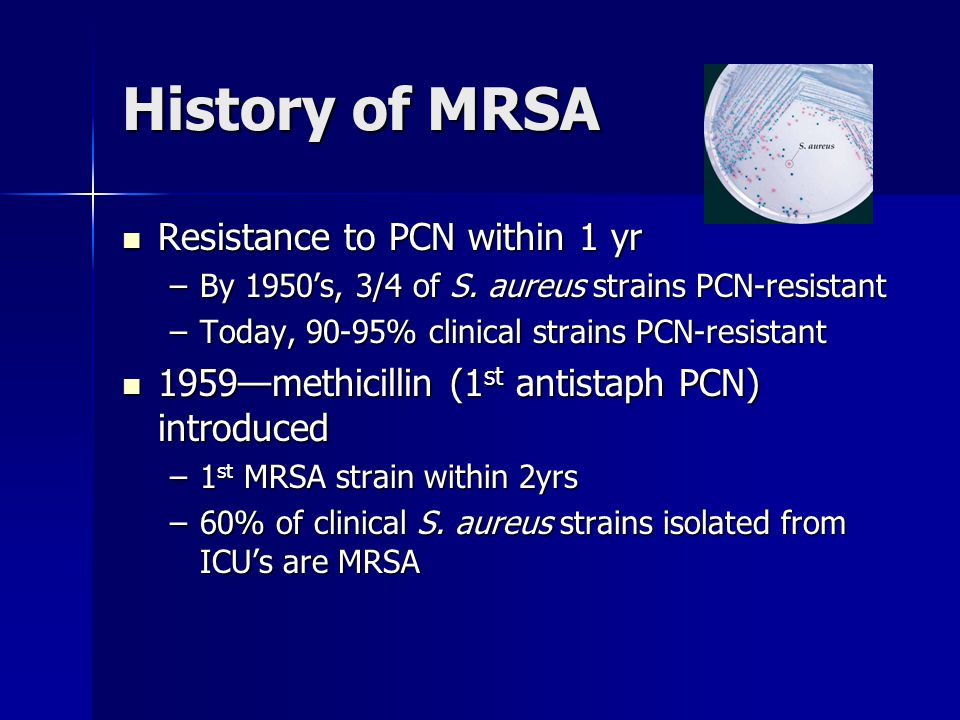 History of MRSA Resistance to PCN within 1 yr