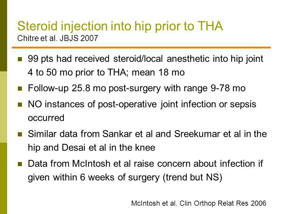 Steroid injection into hip prior to THA Chitre et al. JBJS 2007