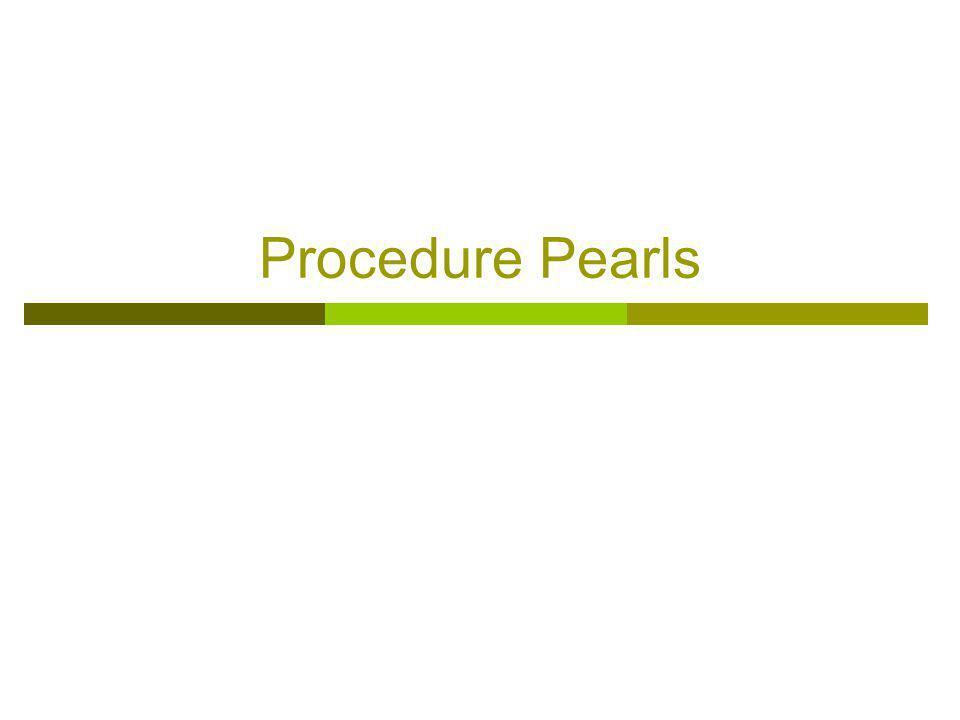 Procedure Pearls