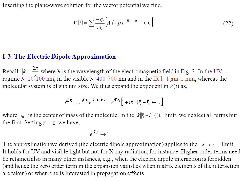 I-3. The Electric Dipole Approximation