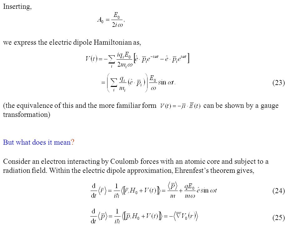 Inserting, we express the electric dipole Hamiltonian as,