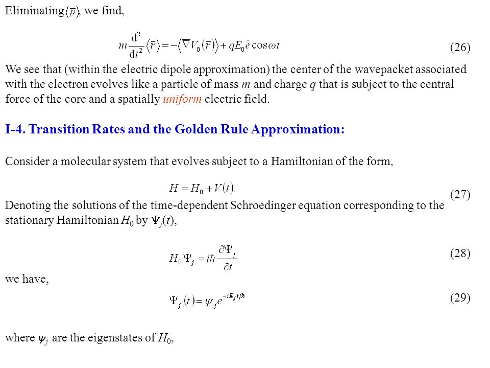 I-4. Transition Rates and the Golden Rule Approximation:
