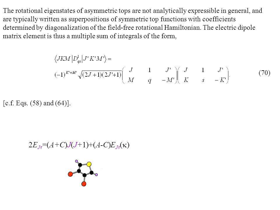 2EJt=(A+C)J(J+1)+(A-C)EJt(k)