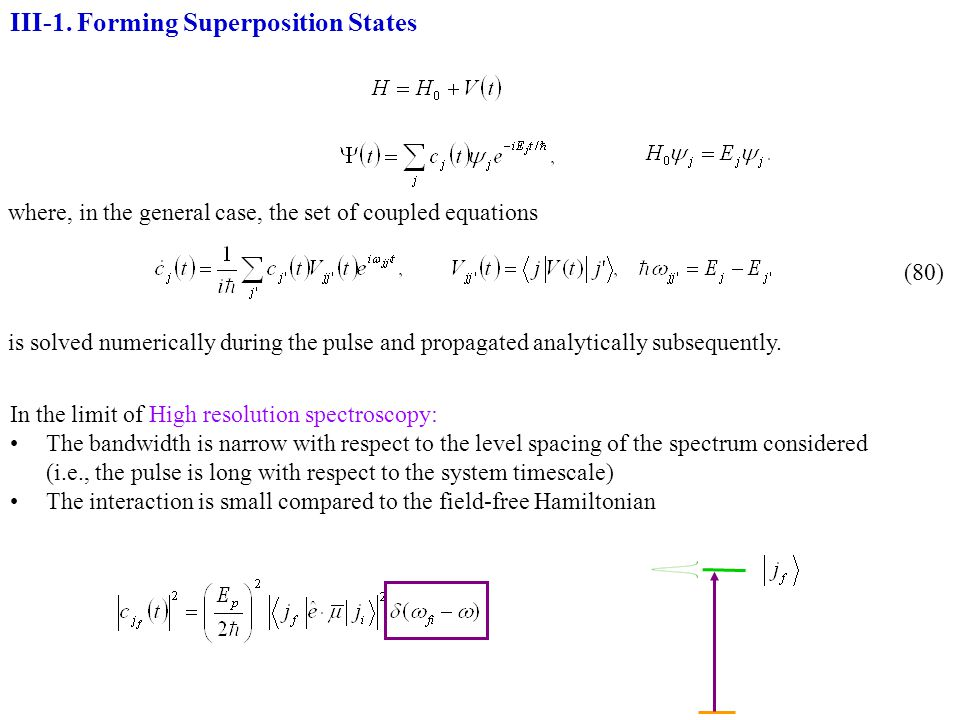 III-1. Forming Superposition States
