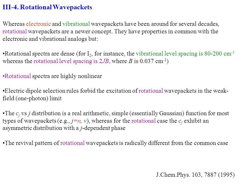 III-4. Rotational Wavepackets