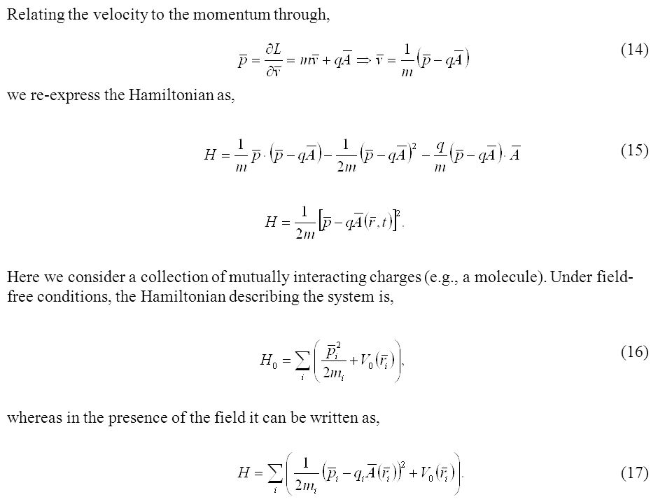 Relating the velocity to the momentum through,