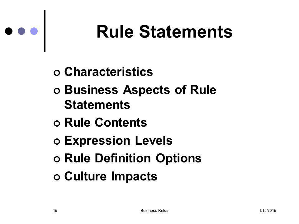 Rule Statements Characteristics Business Aspects of Rule Statements