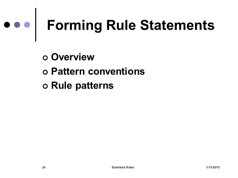 Forming Rule Statements