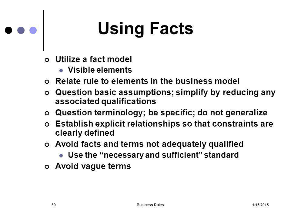 Using Facts Utilize a fact model