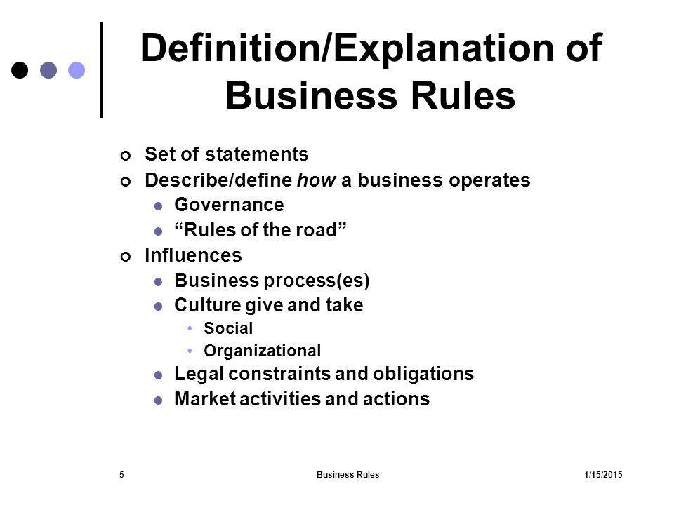 Definition/Explanation of Business Rules