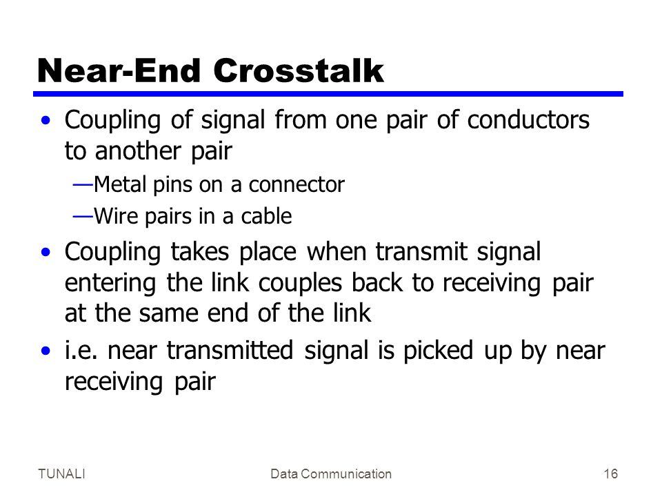 Near-End Crosstalk Coupling of signal from one pair of conductors to another pair. Metal pins on a connector.