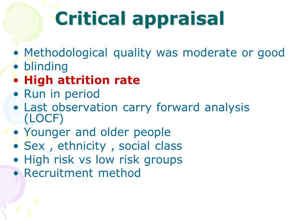 Critical appraisal Methodological quality was moderate or good