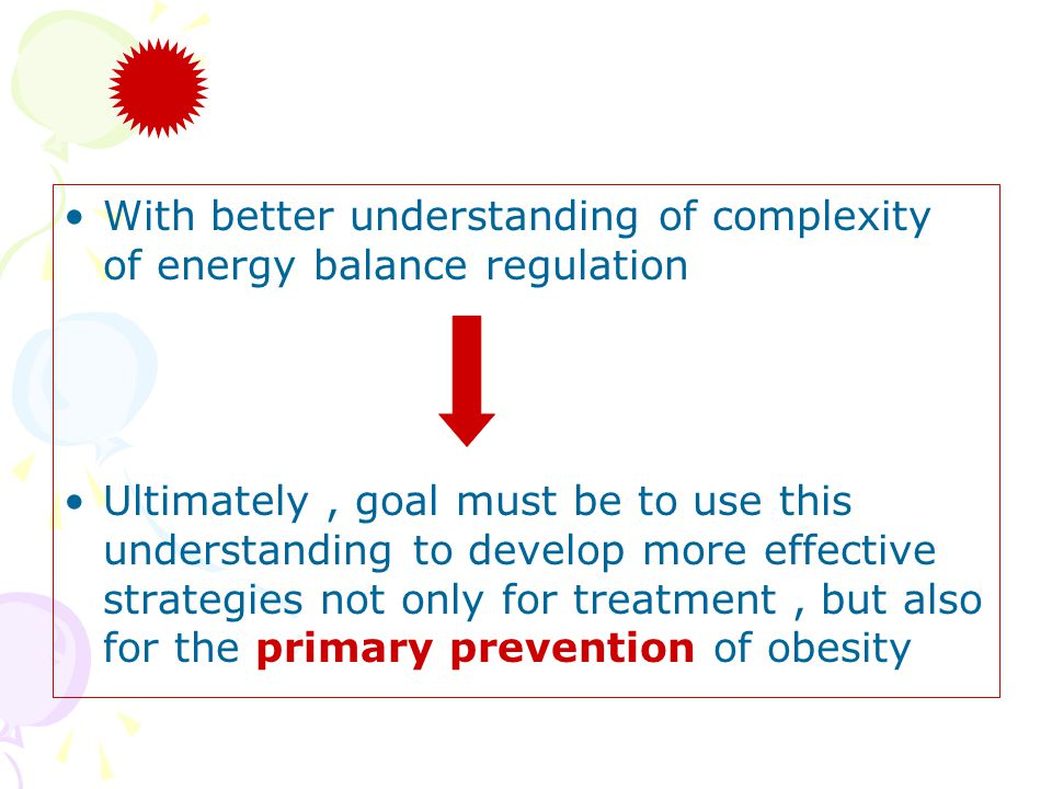 With better understanding of complexity of energy balance regulation