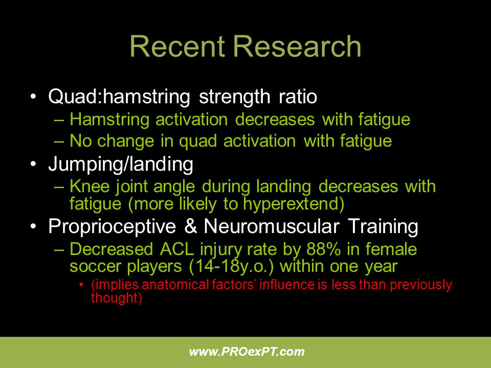 Recent Research Quad:hamstring strength ratio Jumping/landing