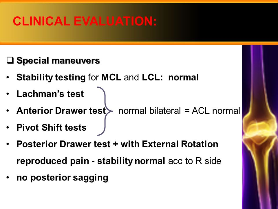 CLINICAL EVALUATION: Special maneuvers