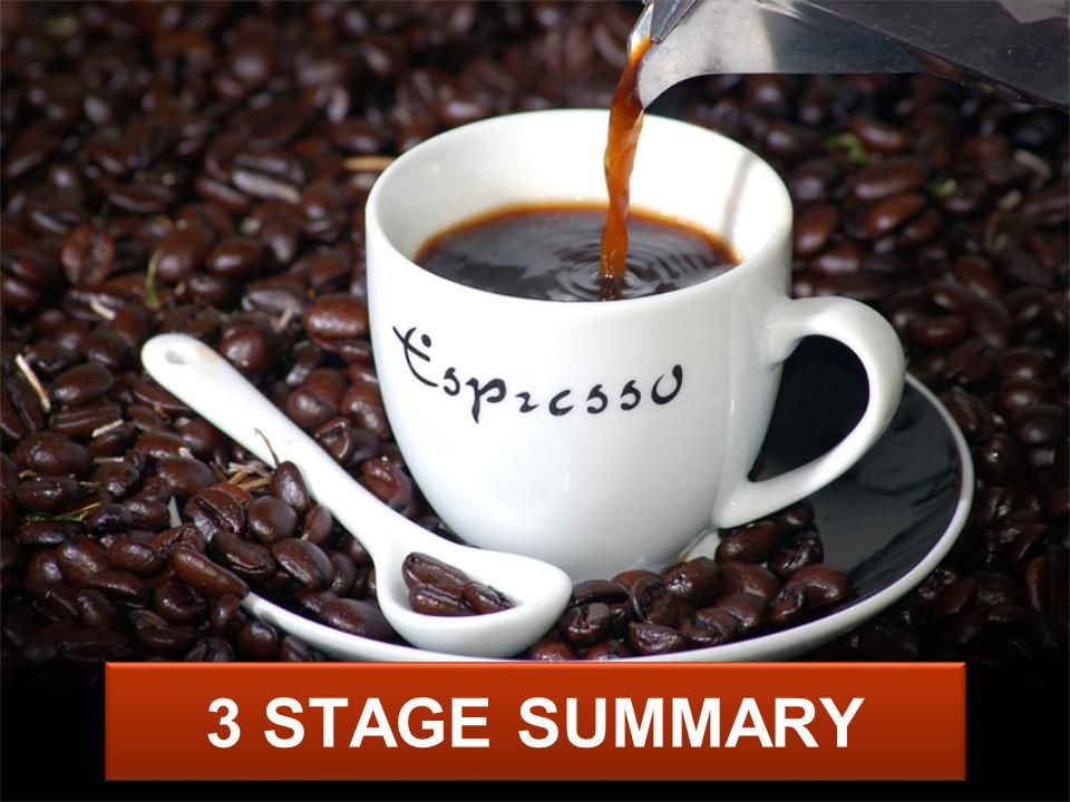 3 STAGE SUMMARY