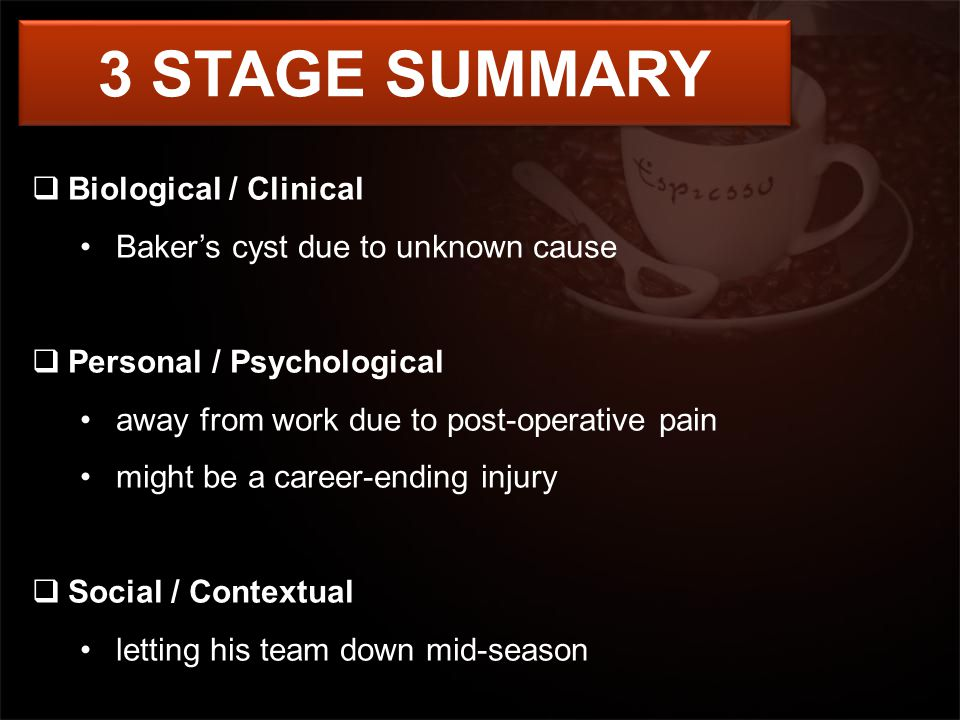 3 STAGE SUMMARY Biological / Clinical