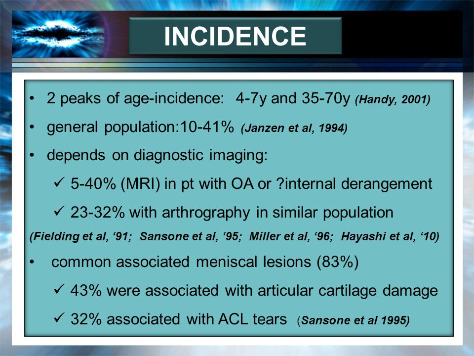 INCIDENCE 2 peaks of age-incidence: 4-7y and 35-70y (Handy, 2001)