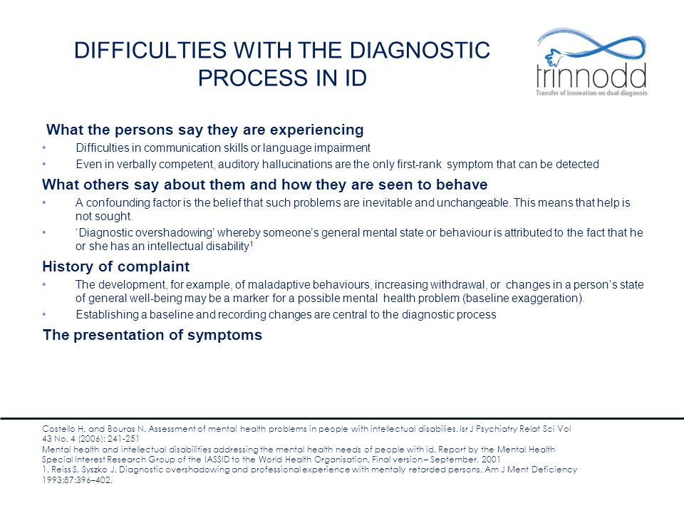 DIFFICULTIES WITH THE DIAGNOSTIC PROCESS IN ID