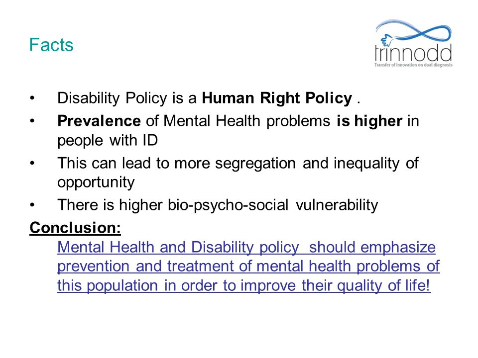 Facts Disability Policy is a Human Right Policy .
