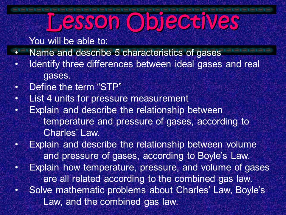 Lesson Objectives You will be able to: