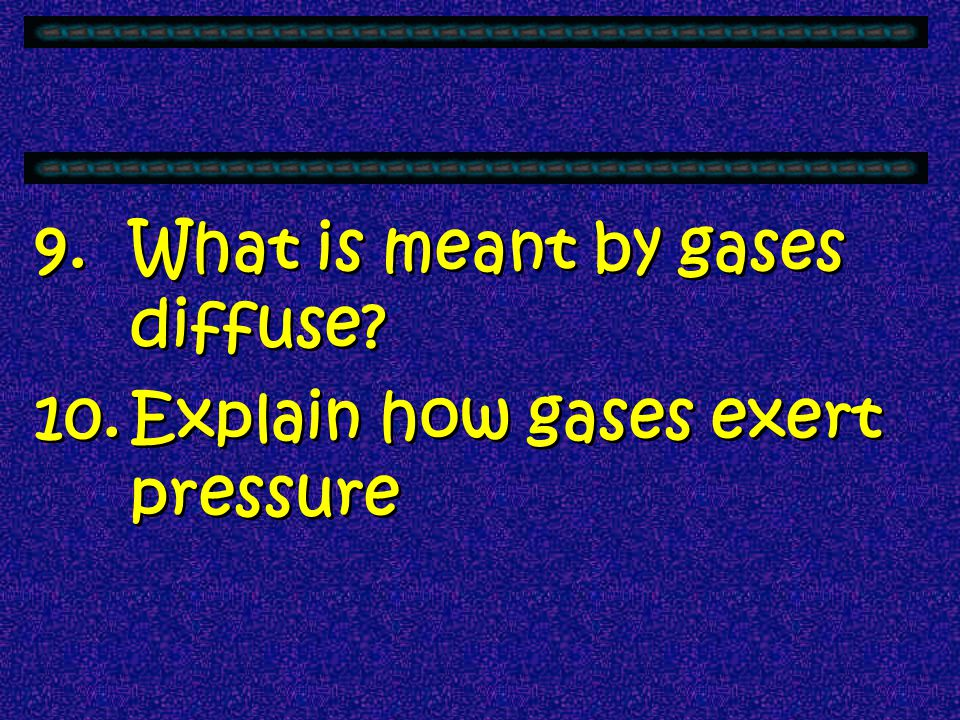 What is meant by gases diffuse