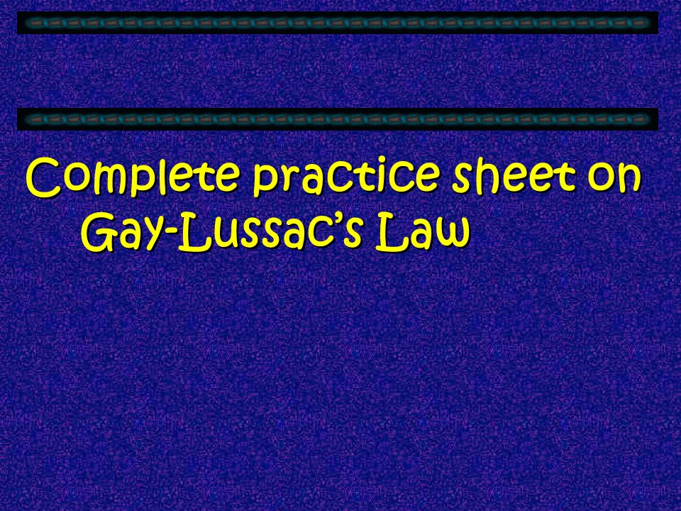 Complete practice sheet on Gay-Lussac's Law