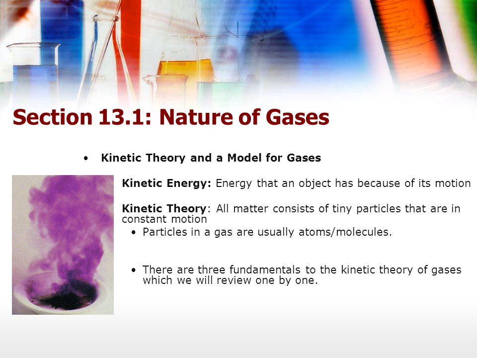 Section 13.1: Nature of Gases