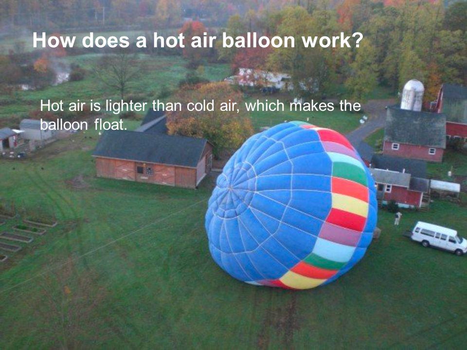 How does a hot air balloon work