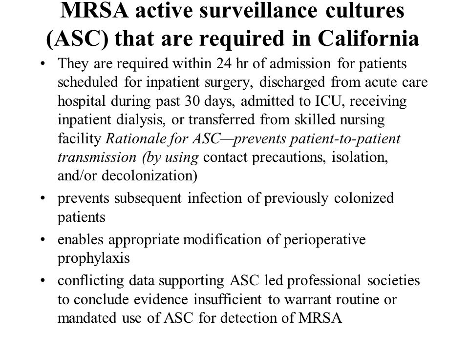 MRSA active surveillance cultures (ASC) that are required in California