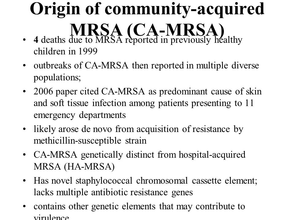 Origin of community-acquired MRSA (CA-MRSA)