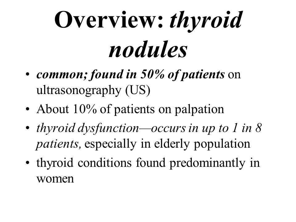 Overview: thyroid nodules