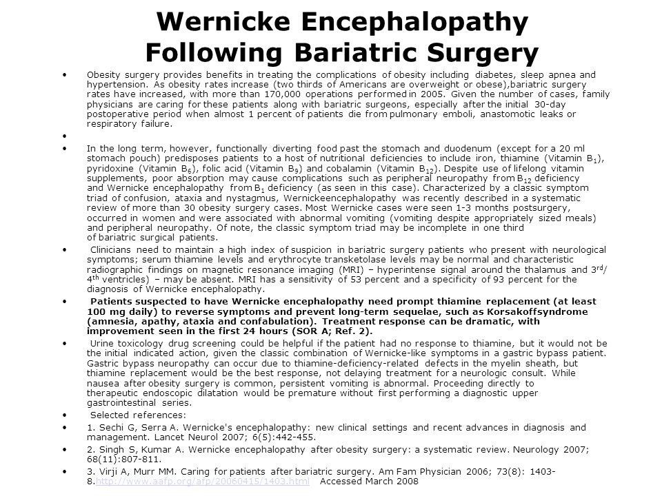 Wernicke Encephalopathy Following Bariatric Surgery