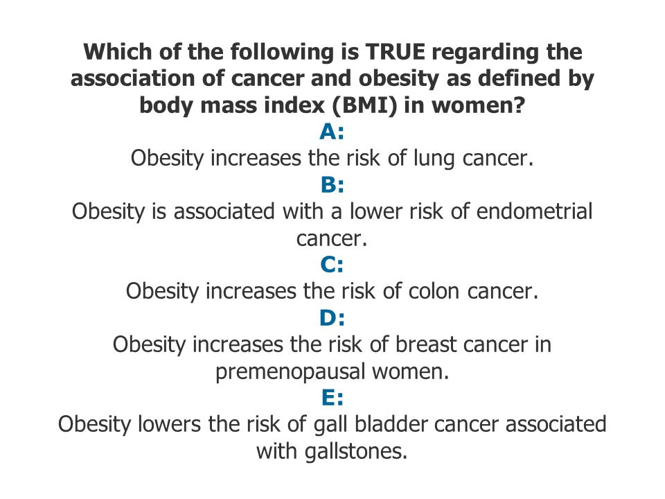 Which of the following is TRUE regarding the association of cancer and obesity as defined by body mass index (BMI) in women.