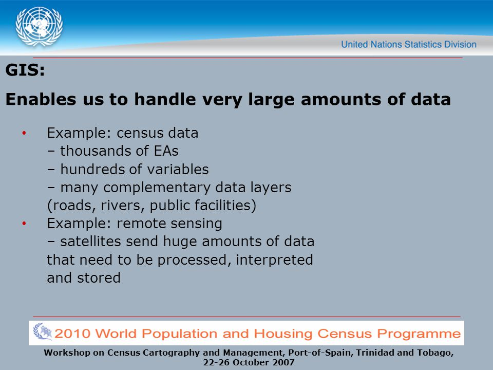 GIS: Enables us to handle very large amounts of data