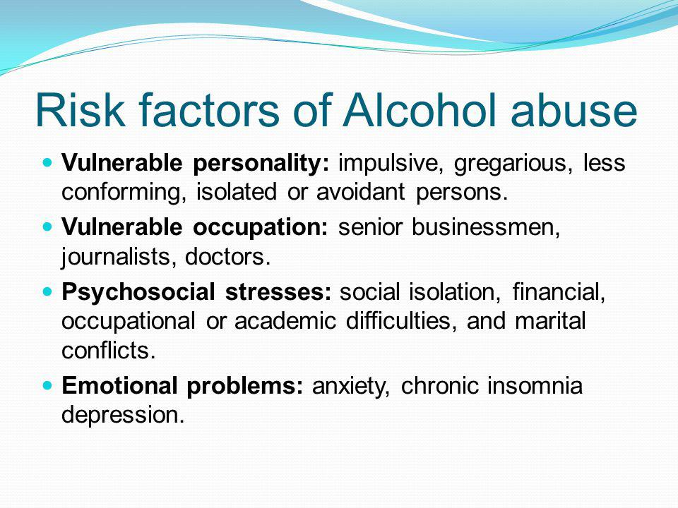 Risk factors of Alcohol abuse