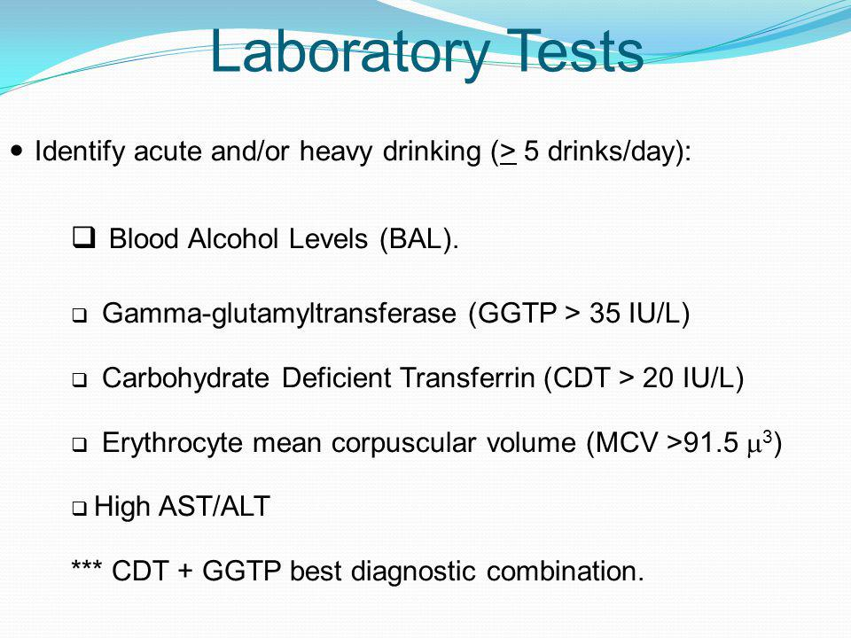 Laboratory Tests Blood Alcohol Levels (BAL).
