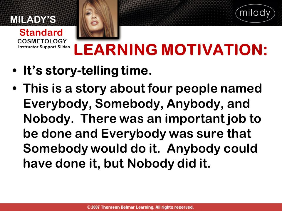 LEARNING MOTIVATION: It's story-telling time.