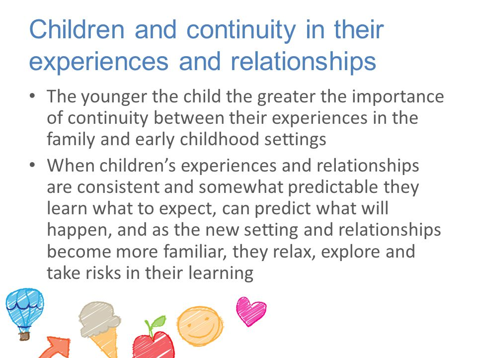 Children and continuity in their experiences and relationships